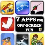 Off Screen with App: 7 Apps for Off-screen Fun