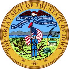 Iowa State Seal (Motto: Our liberties we prize & our rights we will maintain)