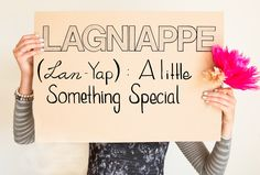 lagniappe- and a publication in Mobile