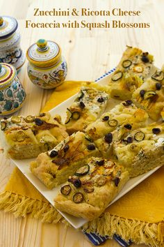 Focaccia with Zucchini, Zucchini Blossoms, Ricotta Cheese, Olives