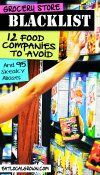 Blacklisted: 12 Food Companies to Avoid