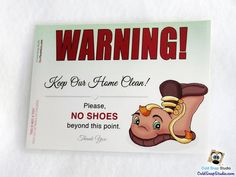 SALE!! REMOVE SHOES at the Door Sign, No Shoes in the House Signs - Brown Boot - Reg. 9.00