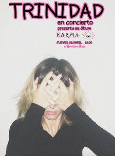 Hoy Jueves, 22:00,  TRINIDAD en concierto presenta su álbum 'Karma'