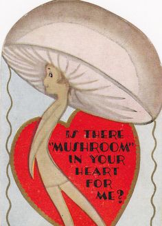 """Is There """"Mushroom"""" in Your Heart For Me- 1920s Vintage Valentine Card"""