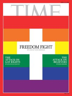 TIME's new cover: Freedom Fight. How a showdown over religion and gay rights is changing the culture war.