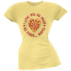 I Love You As Much As Pizza Yellow Soft Juniors T-Shirt