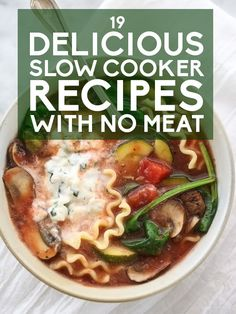 19 Delicious Slow Cooker Recipes With No Meat