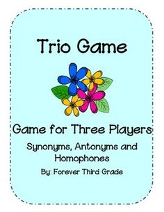 There are not many games in the classroom for three players. This trio game is played with three players, but it can also be played with two players if necessary. Each player takes a synonym, antonym or homophone category card. Players take turns drawing cards trying to get three matches to their category card.