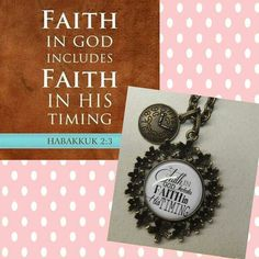 Faith in God includes faith in his timing inspirational pendant necklace