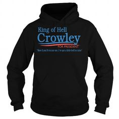 I Love KING HELL CROWLEY T-Shirt