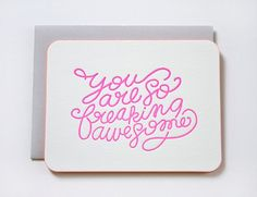 """""""You Are So Freaking Awesome"""" Card Set http://rstyle.me/n/fmagwnyg6"""