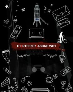 Basically, this is the opening of Thirteen Reasons Why.