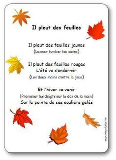 Paroles de la comptine Il pleut des feuilles : Il pleut des feuilles jaunes, Il pleut des feuilles rouges, L'été va s'endormir, Et l'hiver va venir...
