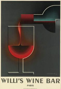 By Adolphe Mouron Cassandre (1901-1968), 1984, Willi's Wine Bar, Henri Mouron.  In 1935, Cassandre designed this image for a wine merchant, which was never published. In 1984, the image was printed under the supervision of Henri Mouron, Cassandre's son.