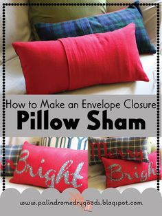 Palindrome Dry Goods: How to Make an Envelope Style Pillow Sham