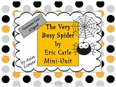 The Very Busy Spider by Eric Carle Mini Unit