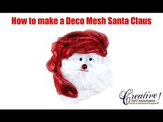 How to Make a Deco Mesh Santa Claus  Shop Creative Gift Packaging for the lowest prices on all of your Deco Mesh Supplies.    #decomesh #wreath #christmas #santa