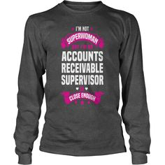 Accounts Receivable Supervisor T-Shirts  #gift #ideas #Popular #Everything #Videos #Shop #Animals #pets #Architecture #Art #Cars #motorcycles #Celebrities #DIY #crafts #Design #Education #Entertainment #Food #drink #Gardening #Geek #Hair #beauty #Health #fitness #History #Holidays #events #Home decor #Humor #Illustrations #posters #Kids #parenting #Men #Outdoors #Photography #Products #Quotes #Science #nature #Sports #Tattoos #Technology #Travel #Weddings #Women