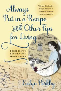 'Always Put in A Recipe and Other Tips for Living' by Evelyn Birkby - review by Lynn