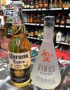 Corona beer and Virus vodka - photographer unknown