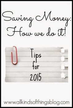All Kinds of Things: Saving Money in the New Year - How we do it!