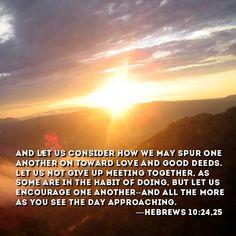 Hebrews 10:24, 25