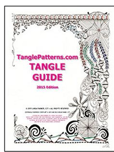 """I'm so pleased and excited to announce that the 2015 Edition of my ""TanglePatterns.com TANGLE GUIDE"" is now available for instant download in the Store!"" by Linda the website owner. [It's pretty easy to order this downloadable book (36pg pdf file) on this website and pay using Paypal or snail-mail a check or case to Linda.. an awesome resource! - NB]"