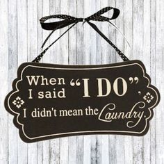 when I said I do I didn't mean the laundry - Google Search