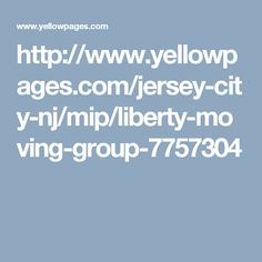 http://www.yellowpages.com/jersey-city-nj/mip/liberty-moving-group-7757304