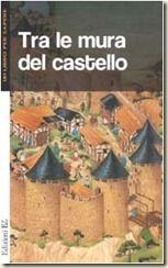 parla della vita nel castello medievale
