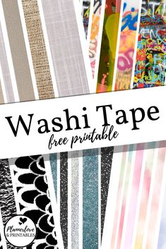 Free printable washi tape in quarter inch skinny to thick 2 inch widths. New designs and colors including glitter, burlap, black and white, and graffiti! #washitape #planner #stickers #freeprintable