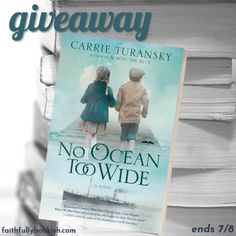 No Ocean Too Wide with Carrie Turansky q&a + giveaway! | Faithfully Bookish Spotlight