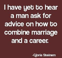 Or parenthood and a career...