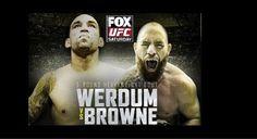 Fabricio Werdum VS. Travis Browne UFC on Fox this Saturday: