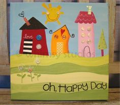 Oh, Happy Day! Painted Canvas