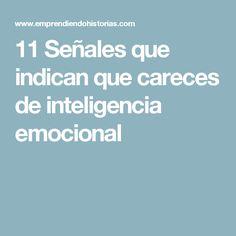 11 Señales que indican que careces de inteligencia emocional