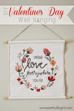 DIY Valentine's Day Wall Hanging - The Pretty Life Girls