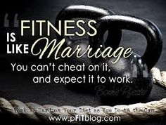 fitness is like marriage...