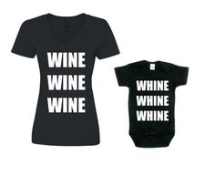 Mommy and Me Outfit / Mommy and Me Outfits / Mommy and Me Matching / WINE WHINE / Mom and Baby Set / Gift for Her / Baby Shower Gift WINE WINE WINE + WHINE WHINE WHINE SET Product Descriptions ❥ Mommy : black or white / round neck or v-neck cotton t-shirt ❥ Baby : white or black baby bodysuit ***other vinyl colours available, please message us to request*** Mommys Sizing V-NECK STYLE (LONGER FITTED TEE LENGTHS): ❥ Small 25W 18L ❥ Medium 26W 19L ❥ Large ...