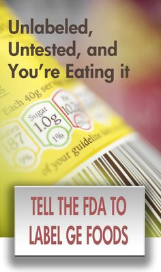 Tell the FDA to label GE (genetically engineered) foods