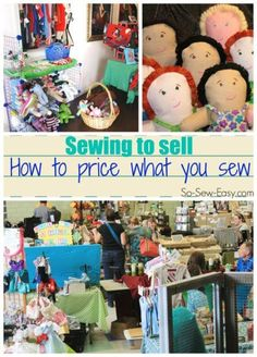 Sewing to sell.  How to price your work.  Several different methods discussed and a handy worksheet to give you a range of selling prices.