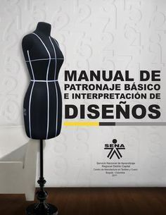 Manual-de-Patronaje-Basico-e-Interpretacion-de-Disenos - modelist kitapları Бизнес курсы шитья TERROUS и Арина Diy Clothing, Sewing Clothes, Clothing Patterns, Sewing Patterns, Coat Patterns, Sewing Hacks, Sewing Tutorials, Sewing Projects, Techniques Couture