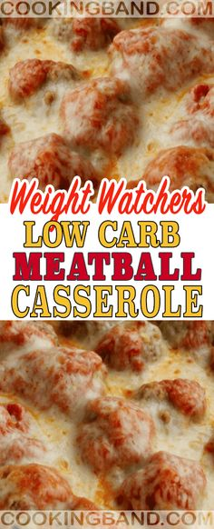 Low Carb Meatball Casserole Recipe | COOKING BAND Weight Watchers Casserole, Weight Watchers Chicken, Weight Watchers Meals, Low Calorie Recipes, Ww Recipes, Healthy Recipes, Recipies, Meatball Casserole, Quick Meals