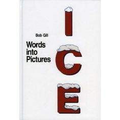 fbbcad06575 Words into Pictures  Amazon.ca  Bob Gill  Books