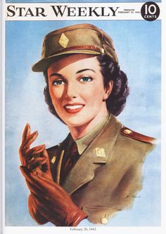 """After 1941, Canadian women were allowed to join the armed forces. Here's a Star Weekly cover image of a Canadian Women's Army Corps member (CWAC or """"Quack"""" for short) dated February 20, 1943."""