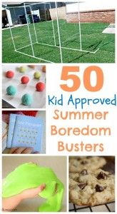 50 Kid Approved Summer Boredom Busters