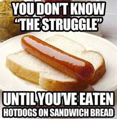 Hotdogs On Sandwich Bread Struggle,  Click the link to view today's funniest pictures!