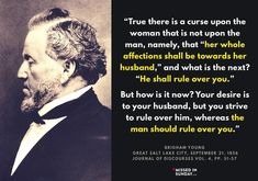 """Brigham Young """"the man should rule over you [women]"""" - disgusting Mormon ideology"""