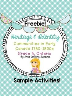 Sample activities for the heritage and identity: communities in Canada the NEW Ontario curriculum for Early Settlers and First Nation unit! This product includes a few intro activities to activate student prior knowledge, gauge their Canadian Social Studies, 3rd Grade Social Studies, Teaching Social Studies, Ontario Curriculum, Early Settler, School Tomorrow, Grade 3, Family Traditions, First Nations
