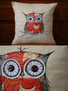 Owl pillow - Free Hand Machine Stitch with patchwork Freehand Machine Embroidery, Free Motion Embroidery, Embroidery Applique, Owl Applique, Fabric Art, Fabric Crafts, Sewing Crafts, Sewing Projects, Owl Cushion